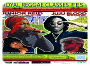 Royal Reggae Classes Festival !!